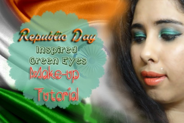 Republic Day Inspired Green Eyes Make-up Tutorial